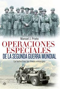 operaciones especiales de la segunda guerra mundial - Manuel J. Prieto