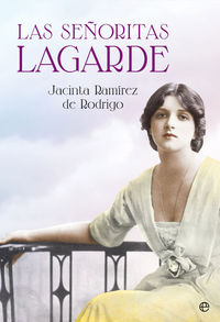 Las señoritas lagarde - Jacinta Ramirez De Rodrigo