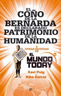 El coño de la bernarda es declarado patrimonio de la humanidad - Xavi Puig / Kike Garcia