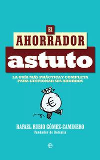 El ahorrador astuto - Rafael Rubio Gomez Caminero