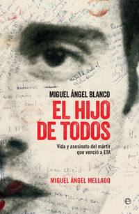 El hijo de todos - Miguel Angel Mellado