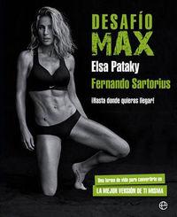 Desafio Max - ¡hasta Donde Quieras Llegar! - Elsa Pataky / Fernando Sartorius
