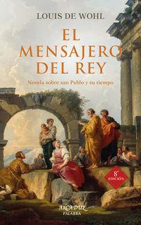 El (8 ed) mensajero del rey - Louis De Wohl