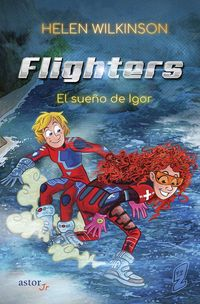 FLIGHTERS - EL SUEUO DE IGOR