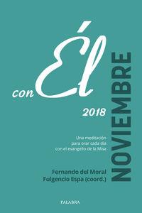 Noviembre 2018 - Con El - Fernando Del Moral / Fulgencio Espa