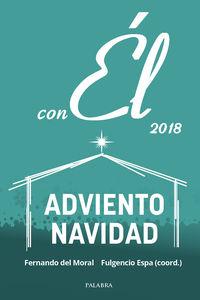 Adviento-Navidad 2018 - Con El - Diciembre 2018 - Fernando Del Moral