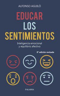 EDUCAR LOS SENTIMIENTOS - INTELIGENCIA EMOCIONAL Y EQUILIBRIO AFECTIVO
