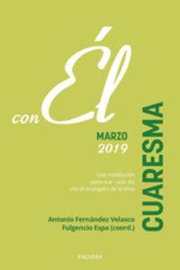 Cuaresma 2019 - Con El - Marzo - Espa Fulgencio