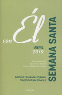 Semana Santa - Con El - Abril 2019 - Fulgencio Espa