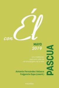 Pascua - Mayo 2019 - Con El - Espam Fulgencio