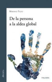 DE LA PERSONA A LA ALDEA GLOBAL