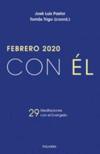 FEBRERO 2020 - CON EL