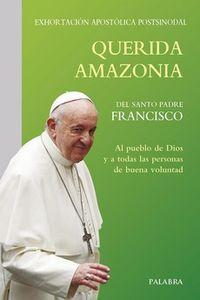QUERIDA AMAZONIA - EXORTACION APOSTOLICA POSTSINODAL