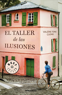 El taller de las ilusiones - Valerie Tong Cuong