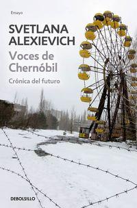 Voces De Chernobil - Cronica Del Futuro - Svetlana Aleksievich