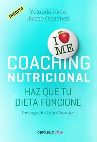 Coaching Nutricional - Haz Que Tu Dieta Funcione - Yolanda  Fleta  /  Jaime  Gimenez