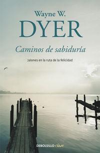 Caminos De Sabiduria - Wayne W. Dyer