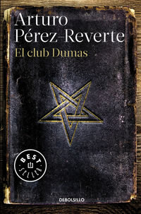 El club dumas - Arturo Perez-Reverte