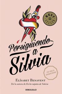 PERSIGUIENDO A SILVIA - SAGA SILVIA 1