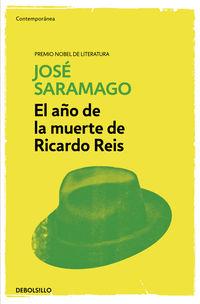 El año de la muerte de ricardo reis - Jose Saramago