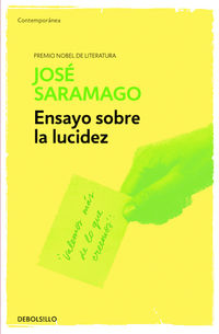 Ensayo Sobre La Lucidez - Jose Saramago