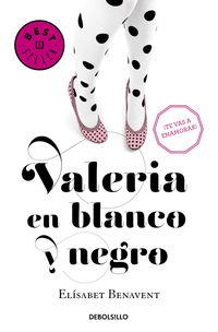 VALERIA EN BLANCO Y NEGRO - SAGA VALERIA 3