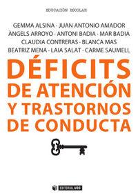 Deficits De Atencion Y Trastornos De Conducta - Gemma  Alsina  /  [ET AL. ]
