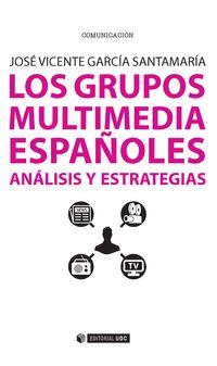 GRUPOS MULTIMEDIA ESPAÑOLES, LOS - ANALISIS Y ESTRATEGIAS