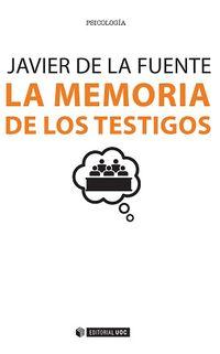 MEMORIA DE LOS TESTIGOS, LA