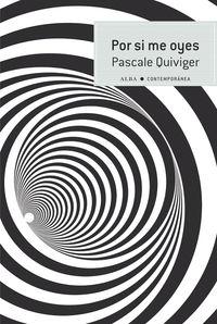 Por Si Me Oyes - Pascale Quiviger