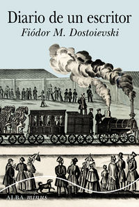 Diario De Un Escritor - Fiodor M. Dostoievski