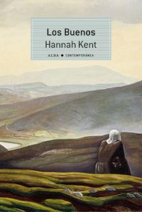 Los buenos - Hannah Kent