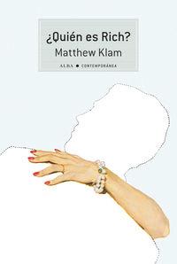 ¿quien Es Rich? - Matthew Klam