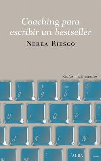 Coaching Para Escribir Un Bestseller - Nerea Riesco