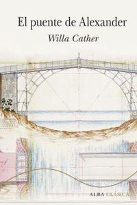 El puente de alexander - Willa Cather