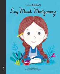 Petita I Gran - Lucy Maud Montgomery - Mª Isabel Sanchez Vegara / Anuska Allepuz (il. )