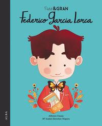 Petit I Gran - Federico Garcia Lorca - Mª Isabel Sanchez Vegara / Alfonso Casas (il. )