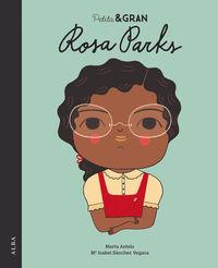 Petita I Gran - Rosa Parks - Mª Isabel Sanchez Vegara / Marta Antelo (il. )