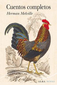 Cuentos Completos (herman Melville) - Herman Melville