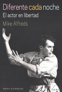 Diferente Cada Noche - Mike Alfreds