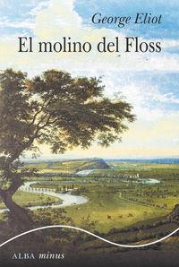 El molino del floss - George Eliot