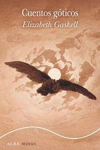 Cuentos Goticos - Elizabeth Gaskell