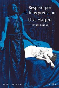 Respeto Por La Interpretacion - Uta Hagen