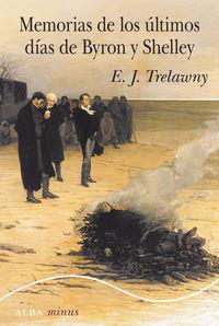 Memorias De Los Ultimos Dias De Byron Y Shelley - E. J. Trelawny