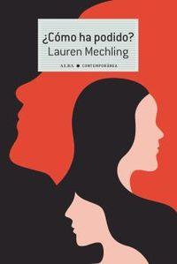 ¿como ha podido? - Lauren Mechling