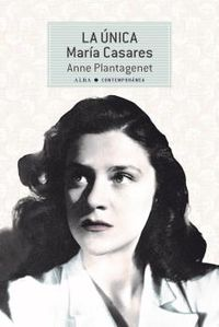 la unica - maria casares - Anna Plantagenet