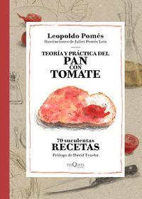 Teoria Y Practica Del Pan Con Tomate - Leopoldo Pomes