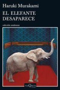 El Elefante Desaparece - Haruki Murakami