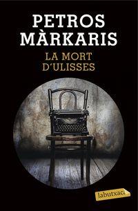 La mort d'ulisses - Petros Markaris