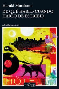 De Que Hablo Cuando Hablo De Escribir - Haruki Murakami